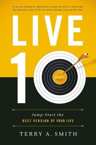 Live Ten: Jump-Start the Best Version of Your Life