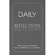 Daily Reflections: A Book of Reflections by A.A. Members for A.A. Members (English Edition)
