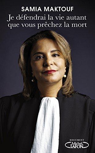 Je défendrai la vie autant que vous prêchez la mort (Document) par Samia Maktouf