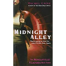 Midnight Alley (The Morganville Vampires)