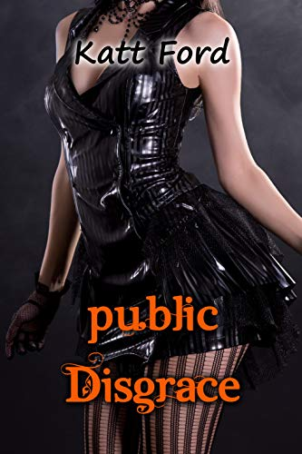 Public Disgrace (The Halloween Bet Book 3) (English Edition)