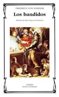 Los bandidos (Letras Universales) por Friedrich von Schiller