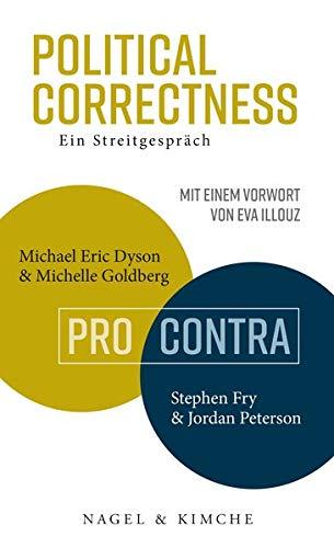 Political Correctness: Ein Streitgespräch - Michael Eric Dyson & Michelle Goldberg vs. Stephen Fry & Jordan Peterson (Vs Usa Kanada)