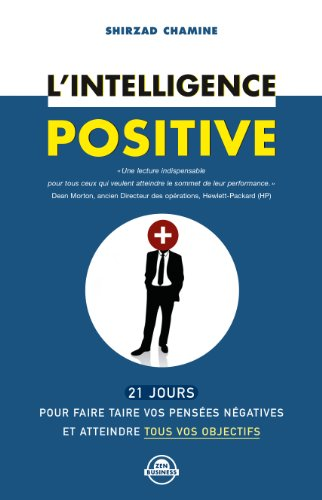 L'intelligence positive par Chamine Shirzad