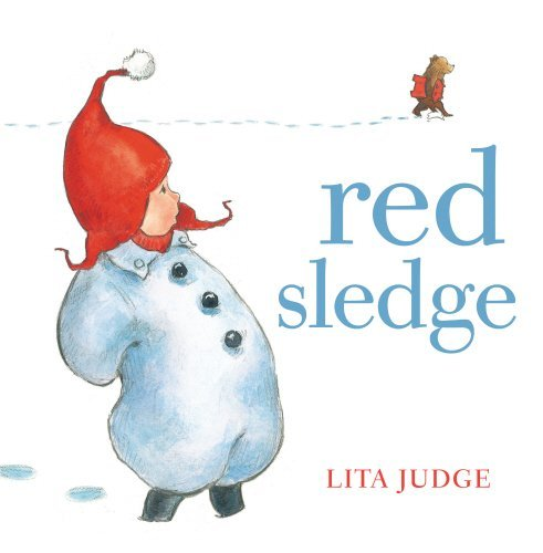 Red Sledge by Lita Judge (2013-11-07)