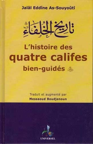 L'histoire des quatre califes bien-guidés