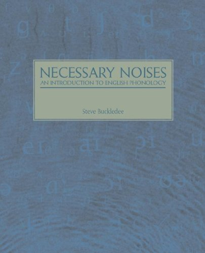 Necessary Noises - An Introduction to English Phonology