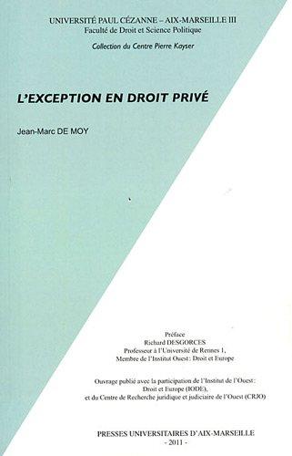 L'exception en droit privé par Jean-Marc de Moy
