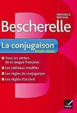 Bescherelle La conjugaison pour tous - Ouvrage de référence sur la conjugaison française