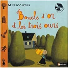 Boucle d'or et les 3 ours (1CD audio) de Sarah Cone Bryant,Fabrice Turrier (Illustrations) ( 13 octobre 2005 )