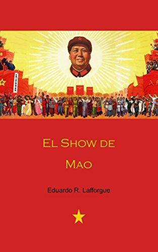 El Show de Mao (Spanish Edition)