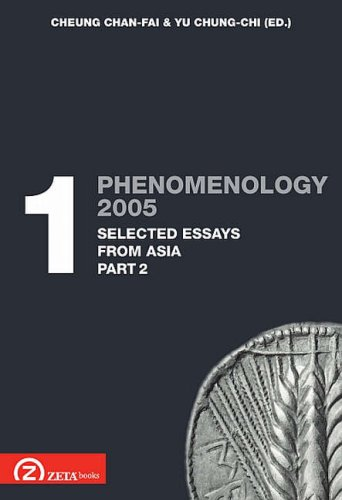 Phenomenology 2005: Selected Essays from Asia Pt. 1.2
