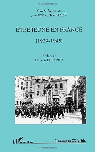 Etre jeune en France (1939-1945)