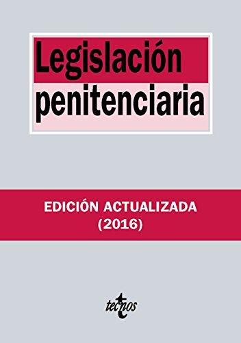 Legislación penitenciaria (Derecho - Biblioteca De Textos Legales) por Editorial Tecnos