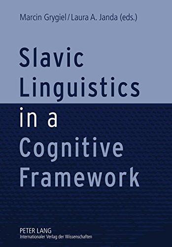 Slavic Linguistics in a Cognitive Framework
