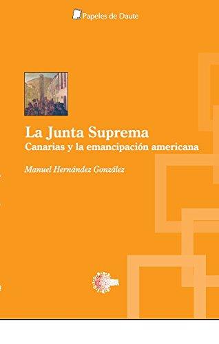 La junta suprema (Papeles de Daute) por Manuel Hernández González