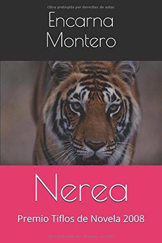 Descargar Libro Nerea: Premio Tiflos de Novela 2008 (Las Crónicas de Nerea) de Encarna Montero