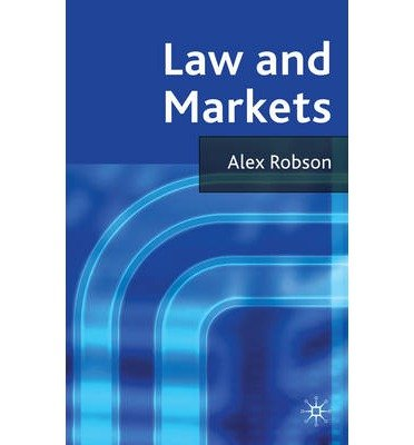 [(Law and Markets )] [Author: Alex Robson] [Jan-2012]