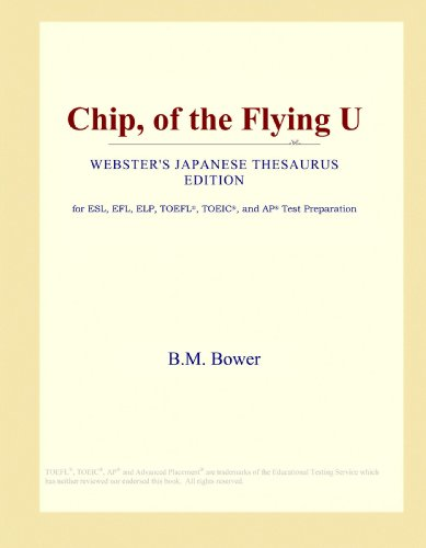Chip, of the Flying U (Webster's Japanese Thesaurus Edition)