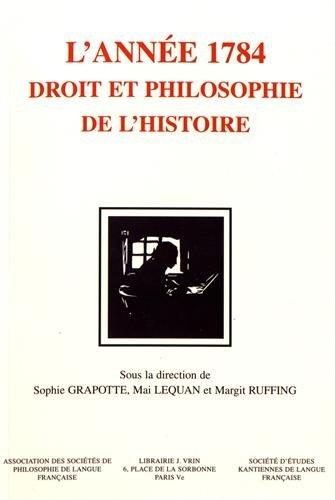 Kant : L'anne 1784. Droit et philosophie de l'histoire