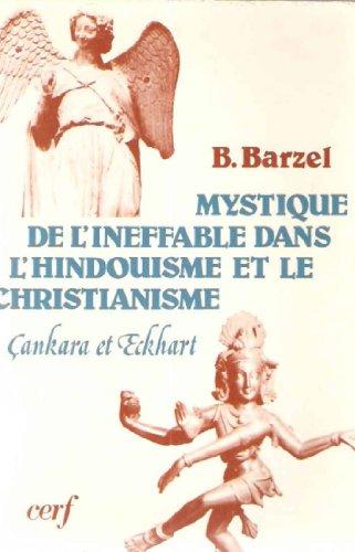 Mystique de l'ineffable dans l'hindouisme et le christianisme : cankara et eckhart
