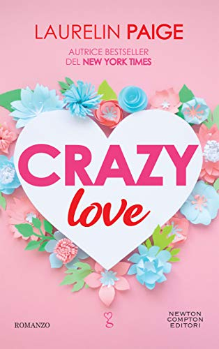 Crazy love di [Paige, Laurelin]
