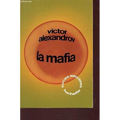 LA MAFIA - COLLECTION 'FORCES SECRETES'.