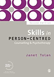 Skills in Person-Centred Counselling & Psychotherapy (Skills in Counselling & Psychotherapy Series) by Janet Tolan (20-Jan-2012) Paperback