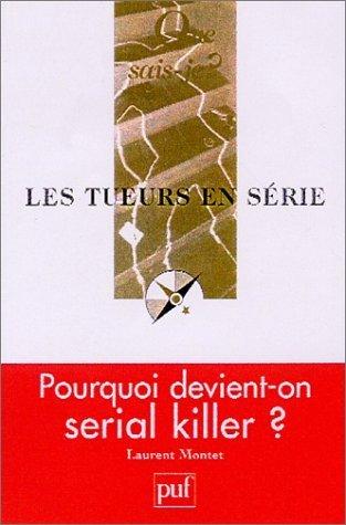 Les Tueurs en srie de Montet, Laurent (2002) Poche