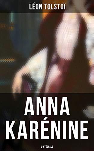 Couverture du livre Anna Karénine - L'intégrale