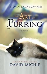 The Dalai Lama's Cat and the Art of Purring by Michie, David (2013) Paperback