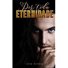 Por Toda Eternidade (Portuguese Edition)