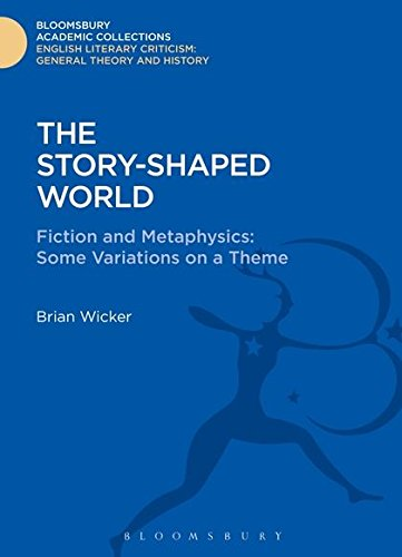 The Story-Shaped World (Bloomsbury Academic Collections: English Literary Criticism)