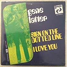 """(VINYL 7"""") Sign On The Dotted Line / I Love You"""