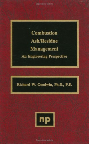 Combustion Ash/Residue Management: An Engineering Perspective