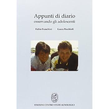 Appunti Di Diario. Osservando Gli Adolescenti