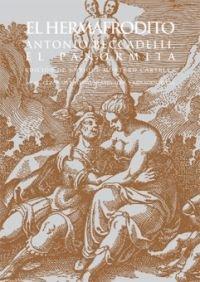 El Hermafrodito (Clásicos latinos medievales y renacentistas) por Antonio, El Panormita Beccadelli