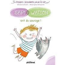 Sam & Watson ont du courage