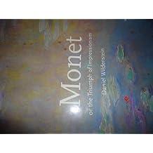 Monet or the Triumph of Impressionalism by DanielWildenstein (1996-08-01)