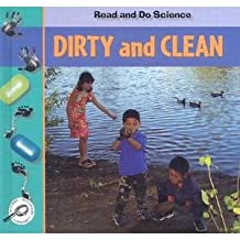 Dirty and Clean (Read and Do Science)