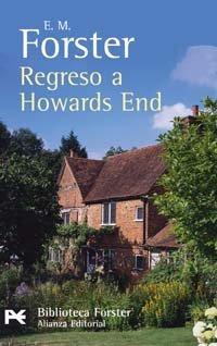 Regreso a Howards End (El Libro De Bolsillo - Bibliotecas De Autor - Biblioteca Forster) por E.M. Forster