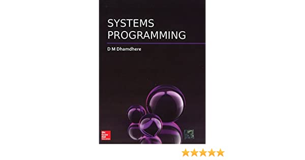 System programming and operating system dhamdhere ppt download.
