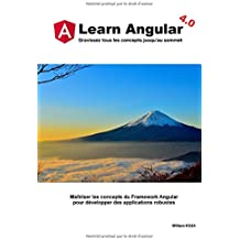 Learn Angular: Maîtriser les concepts du Framework Angular pour développer des applications robustes