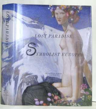 Lost Paradise: Symbolist Europe