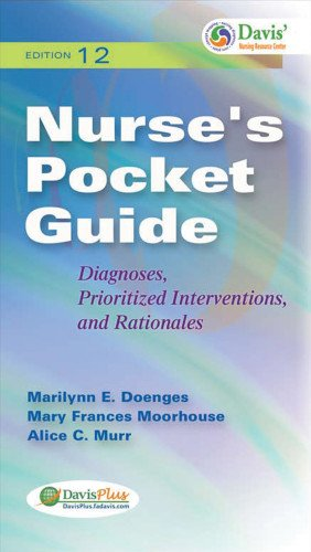 Nurses Pocket Guide: Diagnoses, Prioritized Interventions and Rationales (Nurse's Pocket Guide: Diagnoses, Interventions & Rationales)