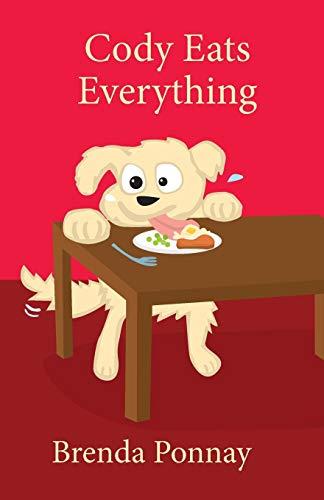 Cody Eats Everything (Cody the Dog)