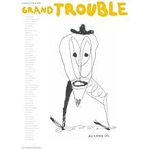 Grand trouble : Volume 1
