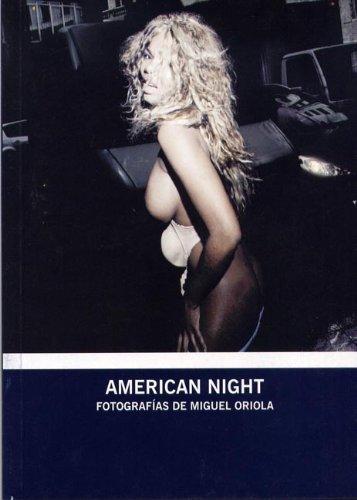 Descargar Libro American night: fotografias de Miguel oriola (esp/ing) de Miguel Oriola