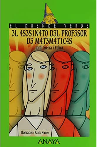 3l 4S3S1N4T0 D3L PR0F3S0R D3 M4T3M4T1C4S / The Math Teacher's Murder, A partir de 12 Años