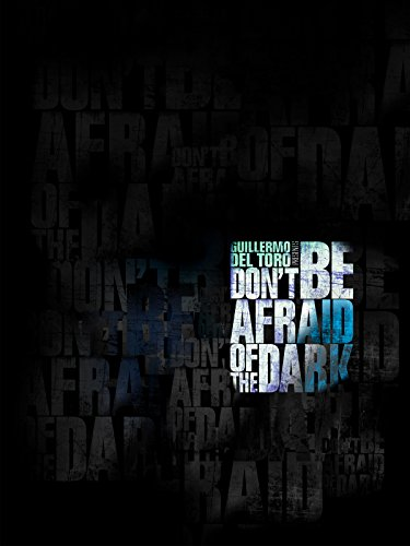 Don't Be Afraid of the Dark [dt./OV] (Kunst Madison)
